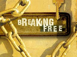 Break-free from the shackles of old eliefs and habits